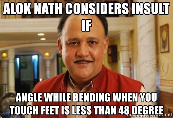 Sanskari Alok Nath - Alok Nath considers insult if  angle while bending when you touch feet is less than 48 degree