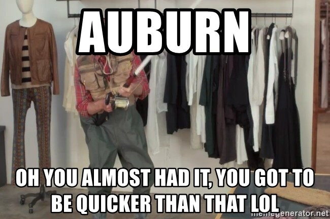State Farm Fisherman - Auburn Oh you almost had it, you got to be quicker than that lol