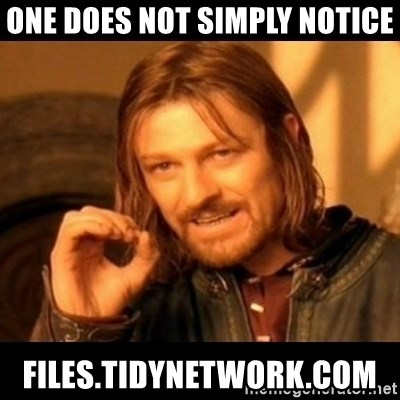 Does not simply walk into mordor Boromir  - ONE DOES NOT SIMPLY NOTICE files.tidynetwork.com