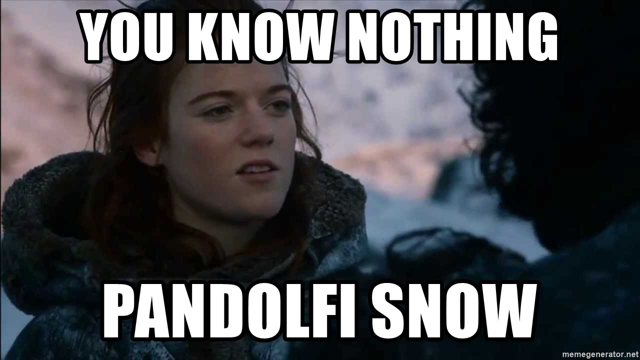 you know nothing jon snow - YOU KNOW NOTHING PANDOLFI SNOW