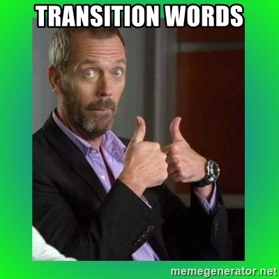 Thumbs up House - Transition words