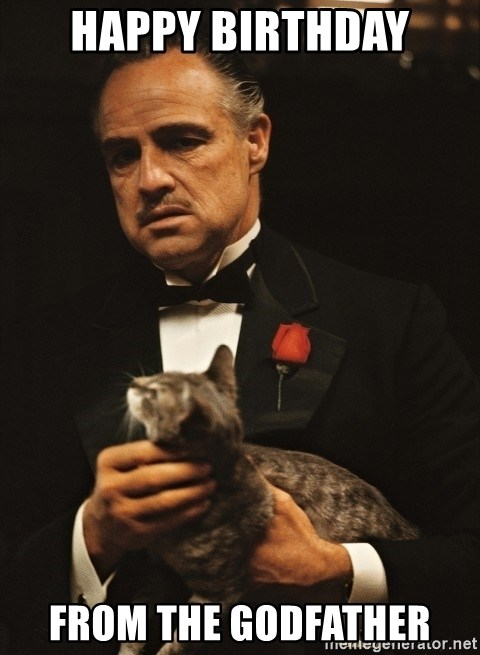 The godfather 1 - Happy birthday from the godfather