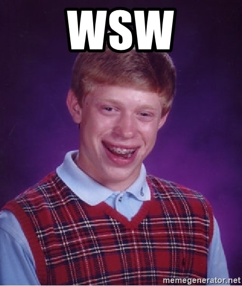 Bad Luck Brian - WSW