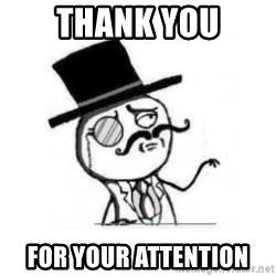 Feel Like A Sir - Thank you for your attention