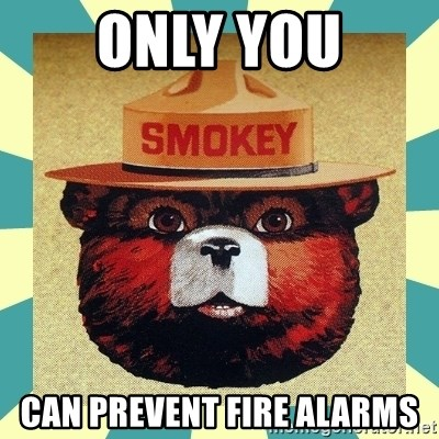 Smokey the Bear - Only You Can Prevent fire alarms