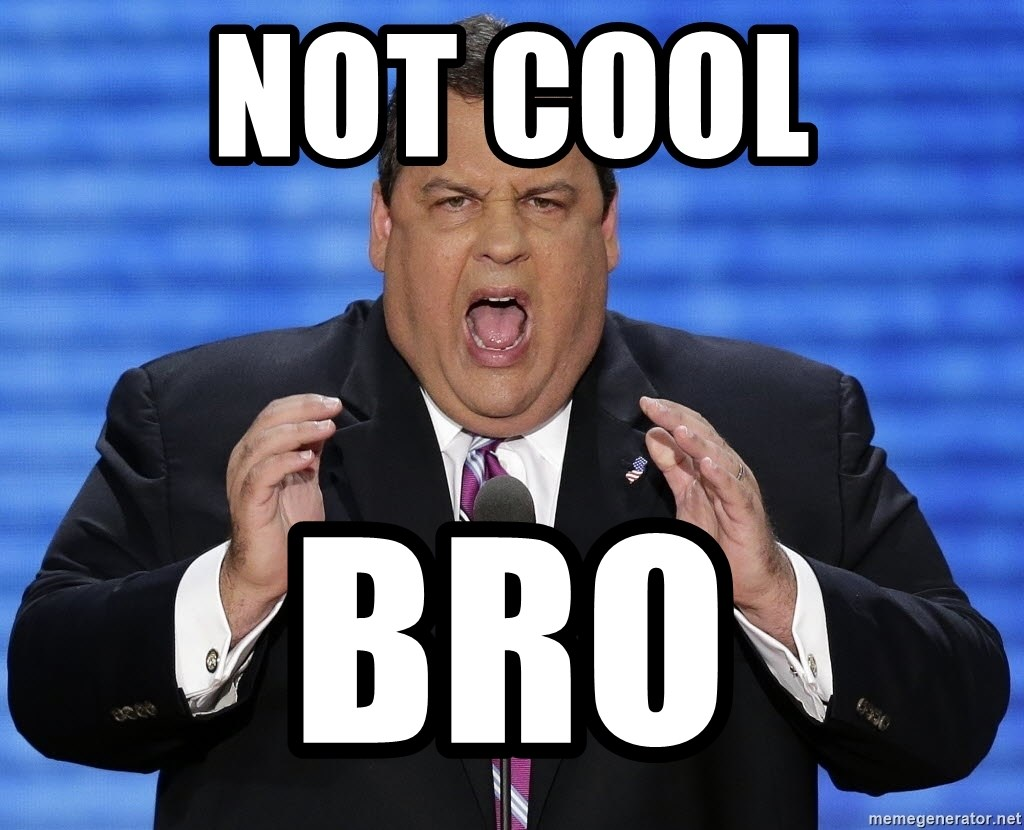 Hungry Chris Christie - NOT COOL  BRO
