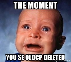 Very Sad Kid - The moment you se oldcp deleted