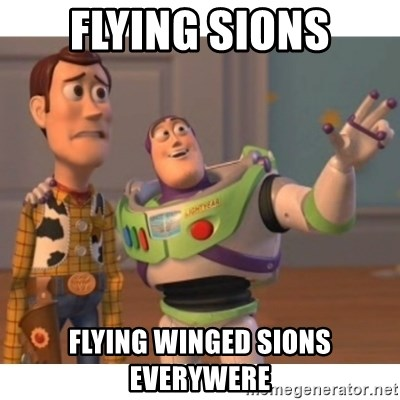 Toy story - flying sions flying winged sions everywere