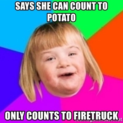 I can count to potato - Says she can count to potato only counts to firetruck