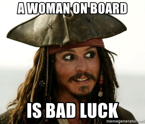Jack.Sparrow. - a woman on board is bad luck