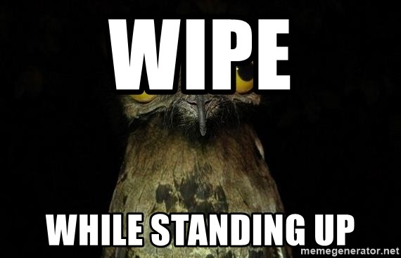 Weird Stuff I Do Patoo - Wipe While standing up