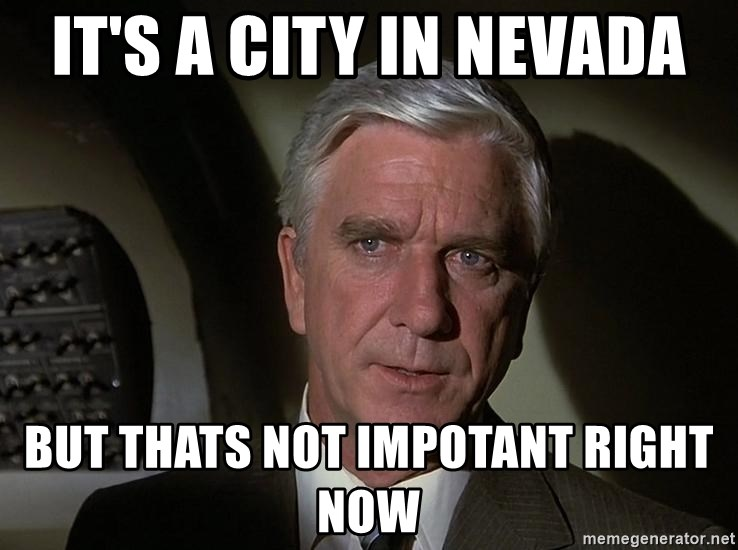 Leslie Nielsen Shirley - It's a city in nevada but thats not impotant right now