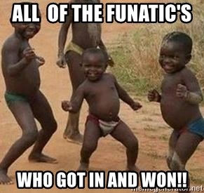 african children dancing - All  of the Funatic's  Who got in and won!!