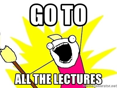 X ALL THE THINGS - Go to all the lectures