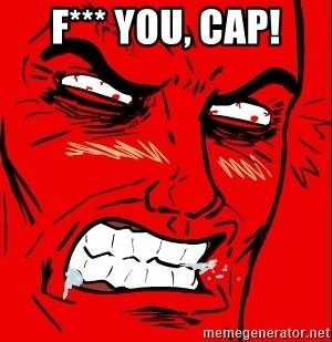 Rage Face - F*** you, cap!