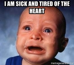 Very Sad Kid - I Am sick and tired of the heart