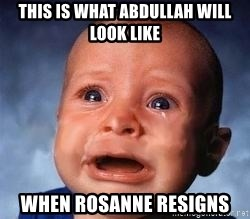 Very Sad Kid - this is what abdullah will look like when rosanne resigns