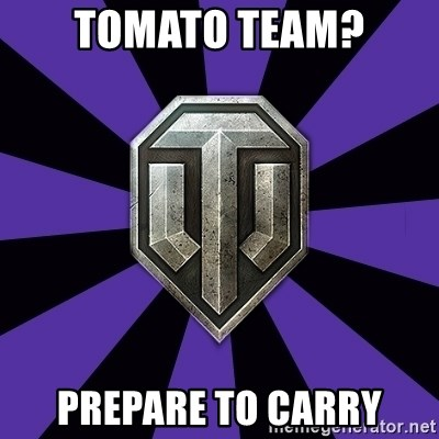 World of Tanks - Tomato Team? Prepare to Carry