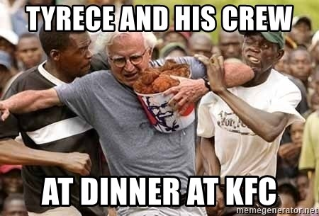 Black Guys Are Real Mad - tyrece and his crew  at dinner at kfc