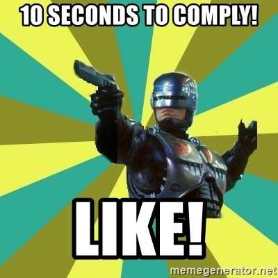 Robocop - 10 seconds to comply! Like!