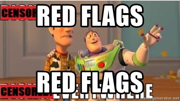 Toy Story Everywhere - Red flags RED FLAGS
