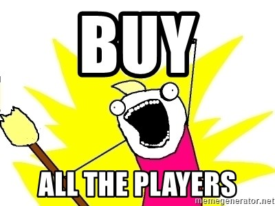 X ALL THE THINGS - BUY ALL THE PLAYERS