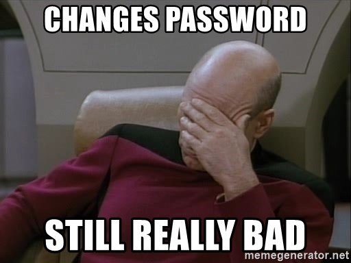 Picardfacepalm - Changes password still really bad