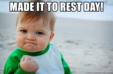 fist pump baby - Made it to rest day!