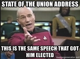 Captain Picard - State of the union address This is the same speech that got him elected
