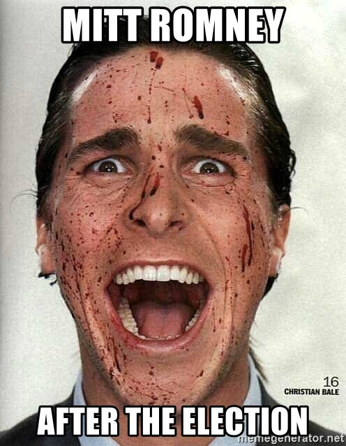 american psycho - Mitt romney after the election