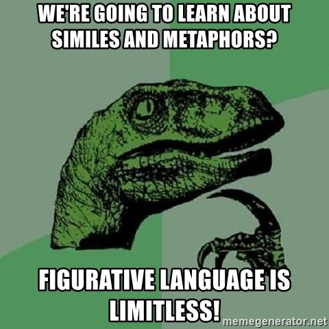 We Re Going To Learn About Similes And Metaphors Figurative