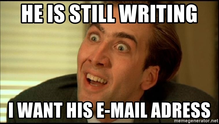 You Don't Say Nicholas Cage - he is still writing I want his e-mail adress
