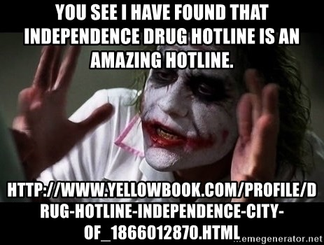 joker mind loss - You see I have found that Independence Drug Hotline is an Amazing Hotline. http://www.yellowbook.com/profile/drug-hotline-independence-city-of_1866012870.html