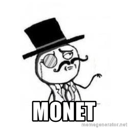 Feel Like A Sir -  MONET