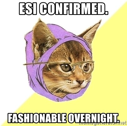 Hipster Kitty - ESI confirmed. fashionable overnight.