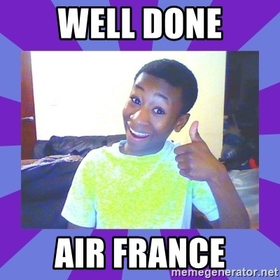 Well Done! - well done air france