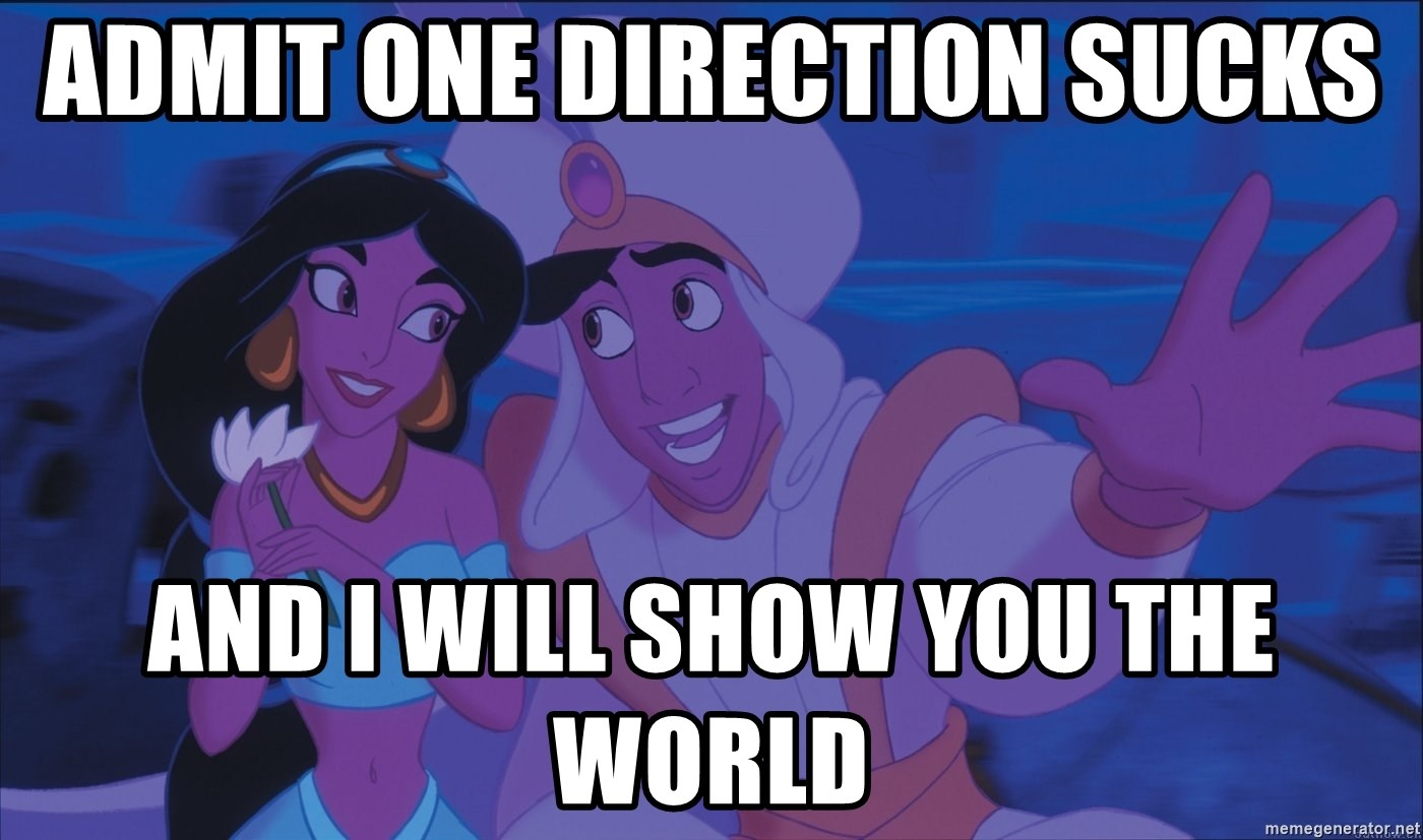 Aladdin and Jasmine - Admit One direction Sucks and i will show you the world