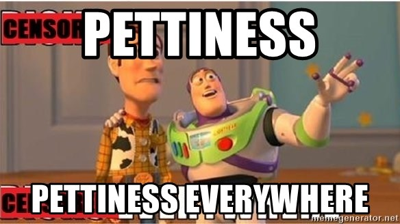 Toy Story Everywhere - Pettiness Pettiness everywhere