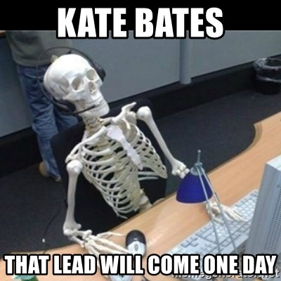 Skeleton computer - Kate bates that lead will come one day