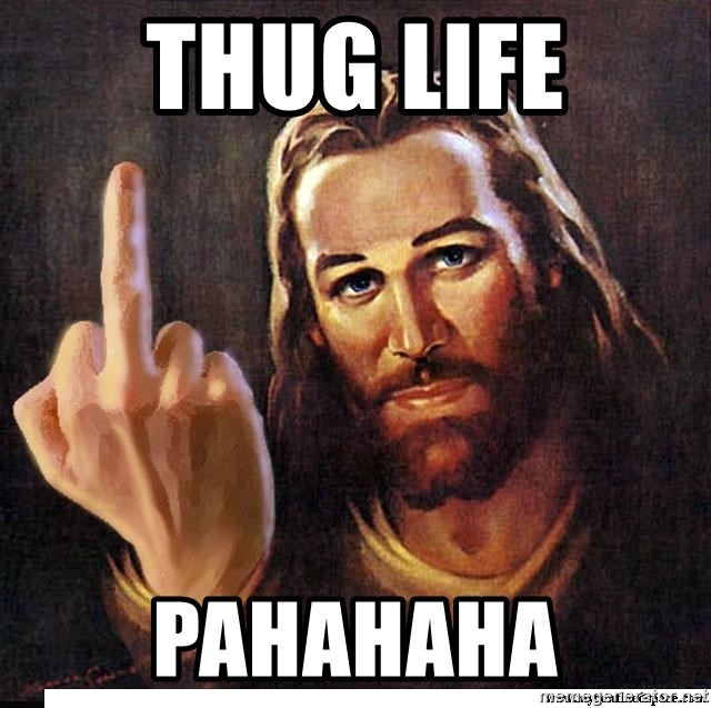 Jesus Ambassador To The Atheists - Thug Life Pahahaha
