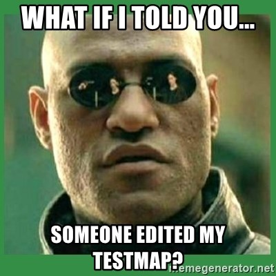 Matrix Morpheus - What if I told you... Someone edited my testmap?
