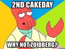 Need a New Drug Dealer? Why Not Zoidberg - 2nd Cakeday Why not Zoidberg?