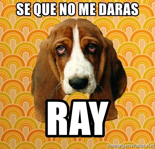 SAD DOG - SE QUE NO ME DARAS ray