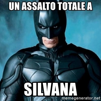 Blatantly Obvious Batman - Un assalto totale a  Silvana