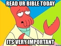 Need a New Drug Dealer? Why Not Zoidberg - Read UR bible today its very important