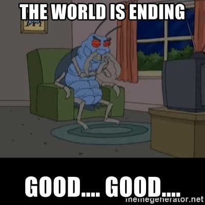 Family Guy Beetle - The World Is Ending Good.... Good....