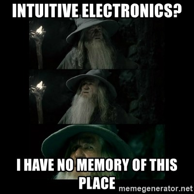 Confused Gandalf - intuitive electronics? i have no memory of this place
