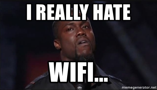 Kevin Hart Face - I really hate                      wifi...