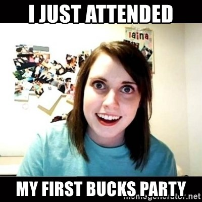 46164706 i just attended my first bucks party psycho stalker girlfriend