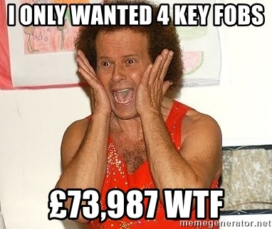 Richard Simmons Screaming - I only wanted 4 key fobs  £73,987 WTF